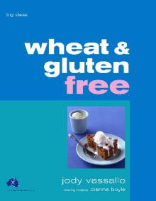 Wheat and Gluten Free Big Ideas
